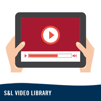 See S&L Video Library